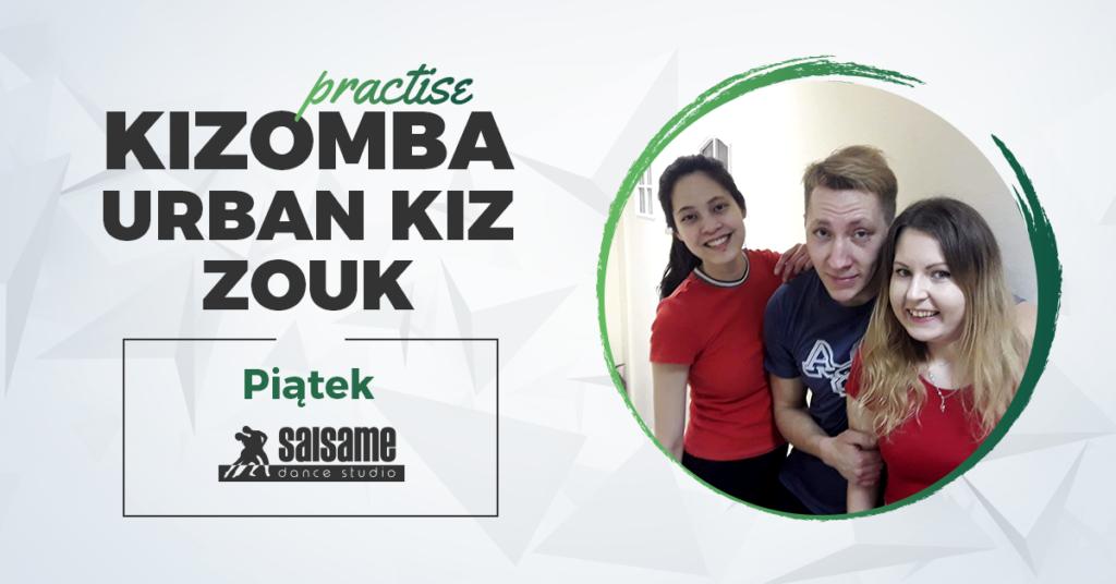Practise w SALSAme / Kizomba, Urban Kiz, Zouk / 18.01.2019