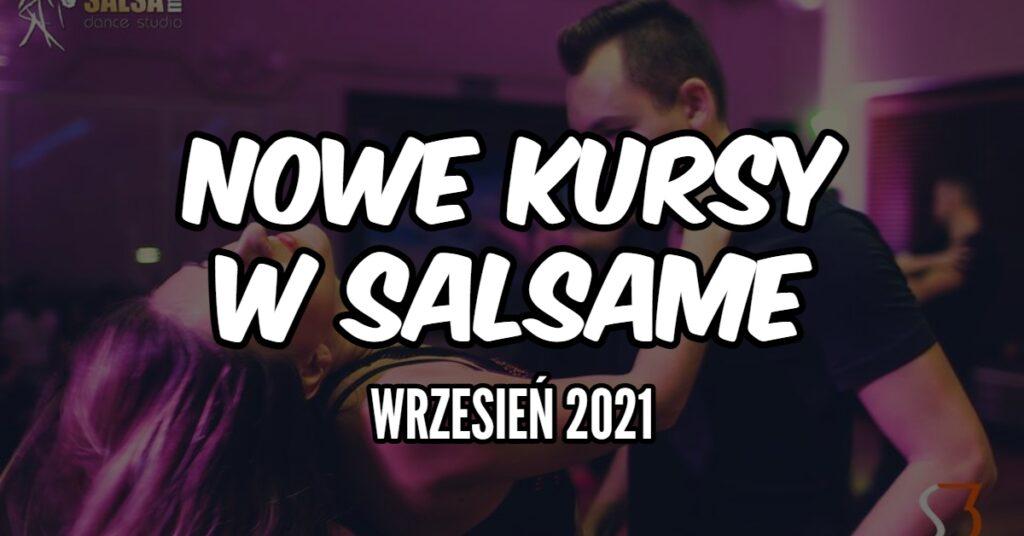 Nowy sezon taneczny w SALSAme 2021/2022